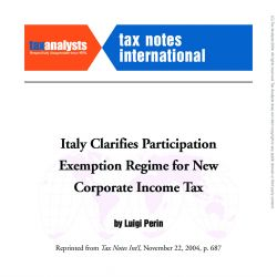 Italy Clarifies Participation Exemption Regime for New Corporate Income Tax, Tax Notes International