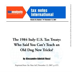 The 1984 Italy-U.S. Tax Treaty - Who Said You Can't Teach an Old Dog New Tricks?, Tax Notes International