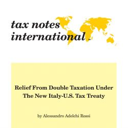 Relief from Double Taxation Under the New Italy-U.S. Tax Treaty, Tax Notes International