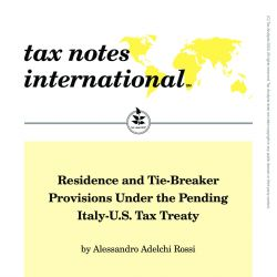 Residence and Tie-Breaker Provisions Under the Pending Italy-U.S. Tax Treaty, Tax Notes International