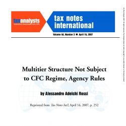 Multitier Structure Not Subject to CFC Regime, Agency Rules, Tax Notes International