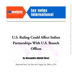 U.S. Ruling Could Affect Italian Partnerships with U.S. Branch Offices, Tax Notes International