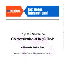 ECJ to Determine Characterization of Italy's IRAP, Tax Notes International