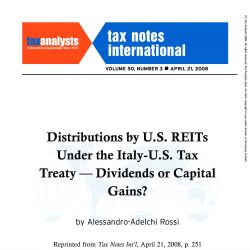Distributions by U.S. REITs Under the Italy-U.S. Tax Treaty - Dividends or Capital Gains?, Tax Notes International