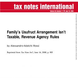 Family's Usufruct Arrangement Isn't Taxable, Revenue Agency Rules, Tax Notes International