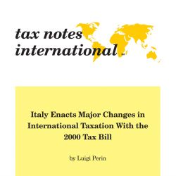 Italy Enacts Major Changes in International Taxation with the 2000 Tax Bill, Tax Notes International